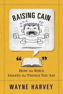 Raising Cain Paperback
