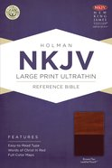 NKJV Large Print Ultrathin Reference Bible Brown/Tan Leathertouch Imitation Leather