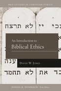 An Introduction to Biblical Ethics eBook