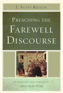 Preaching the Farewell Discourse Paperback