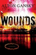 Wounds Paperback
