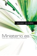 Ministerio Es... (Ministry Is...) Paperback