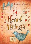 Heartstrings: Love is Calling Hardback