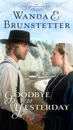 A Goodbye to Yesterday (#01 in The Discovery Series) Paperback