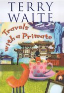 Travels With a Primate Hardback