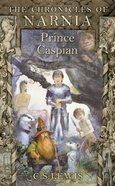 Narnia #04: Prince Caspian (A Format) (#04 in Chronicles Of Narnia Series)