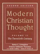 Modern Christian Thought (Vol 2) Paperback