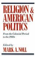 Religion & American Politics Paperback