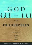 God and the Philosophers Paperback