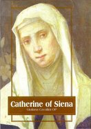 Catherine of Siena (Outstanding Christian Thinkers Series) Paperback