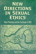 New Directions in Sexual Ethics