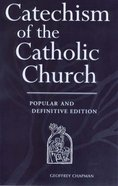 Catechism of the Catholic Church (Popular & Definitive Edition)