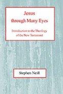 Jesus Through Many Eyes Paperback