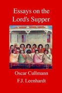 Essays on the Lord's Supper Paperback