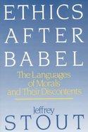 Ethics After Babel Paperback