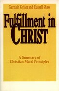Fulfillment in Christ Paperback