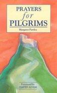 Prayers For Pilgrims Paperback