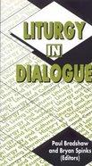 Liturgy in Dialogue Paperback
