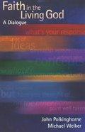 Faith in the Living God Paperback