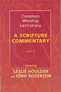 Common Worship Lectionary: A Scripture Commentary (Year C) Paperback