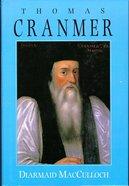 Thomas Cranmer Hardback