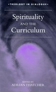 Spirituality and the Curriculum
