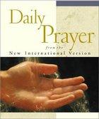 Daily Prayer: From the NIV Hardback
