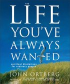 The Life You've Always Wanted (Miniature Edition) Hardback