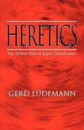 Heretics Paperback