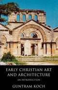 Early Christian Art and Architecture Paperback