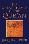 Great Themes of the Qur'an