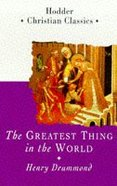 The Greatest Thing in the World Paperback
