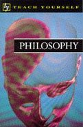 Teach Yourself Philosophy Paperback