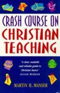 Crash Course on Christian Teaching Paperback