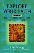 Explore Your Faith Paperback
