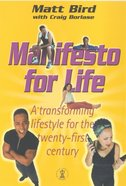 Manifesto For Life Paperback