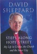 Steps Along Hope Street Hardback