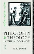 Philosophy and Theology in the Middle Ages Paperback