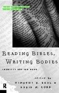 Reading Bibles, Writing Bodies Paperback