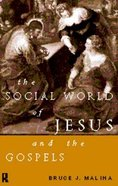 The Social World of Jesus and the Gospels Paperback