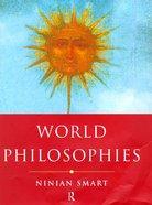 World Philosophies Hardback