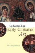 Understanding Early Christian Art Paperback