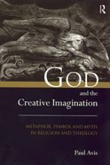 God and the Creative Imagination Paperback