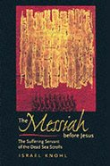 The Messiah Before Christ Paperback