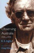 Observing Australia 1959-1999