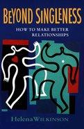 Beyond Singleness Paperback