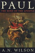 Paul: Mind of the Apostle Paperback