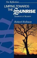Limping Towards the Sunrise Paperback