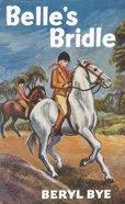 Belle's Bridle (Gateway Series)
