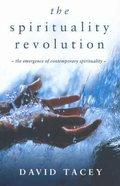 Spirituality Revolution, The' Paperback